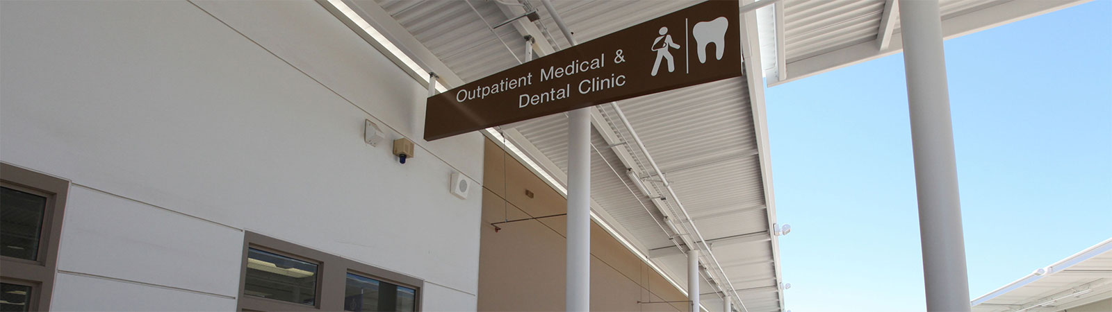 Sign of Outpatient Medical & Dental Clinic at a CCHCS institution